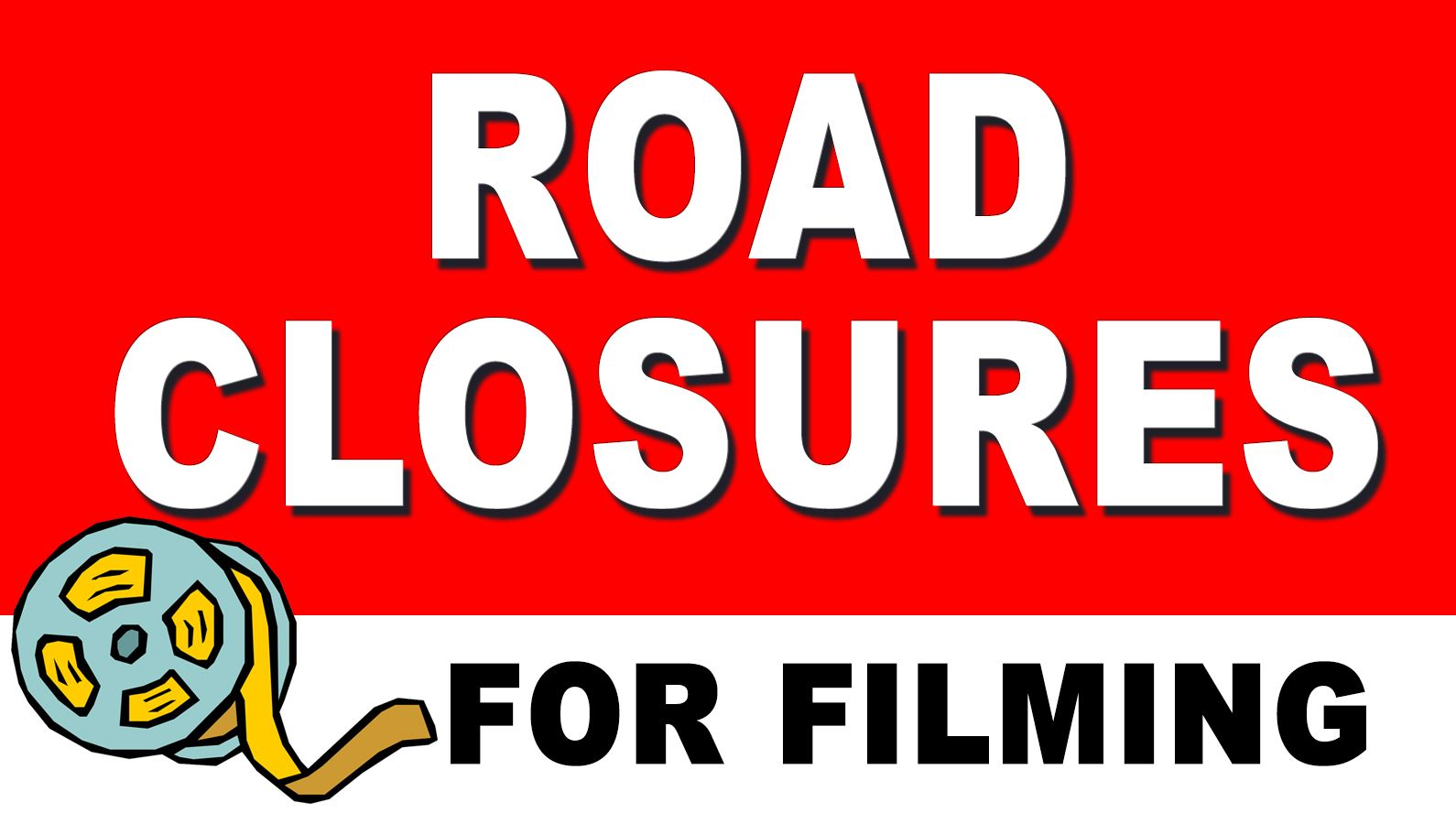 Road Closure for Filming Web Highlight i