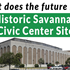 Future of The Civic Center