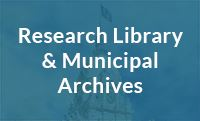 Research Library & Municipal Archives