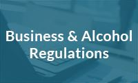 Business and Alcohol Regulations